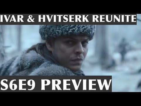 Vikings Season 6 Episode 9 Preview | Ivar Reunites With Hvitserk? Bjorn Pardons Hvitserk?