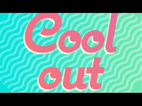 Boys & Girls Want to Cool Out (1 HOUR MIX)