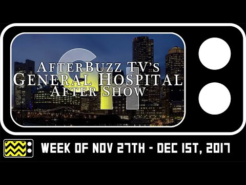 General Hospital for Week of Week of Nov 27th - Dec 1st, 2017 Review & Reaction   AfterBuzz TV