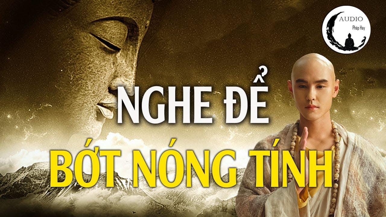 Nghe Kinh Phật Để Bớt Nóng Tính ,gia đình An Lạc và Hạnh Phúc – Audio Pháp Hay.