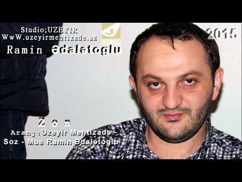 Ramin Edaletoglu Zon WwW Uzeyirmehtizade. Az Yep Yeni 2015