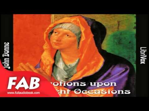 Devotions upon Emergent Occasions Full Audiobook by John DONNE by Essays Fiction