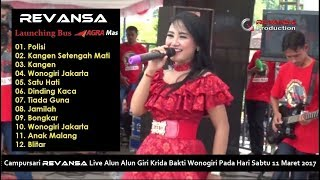 Video REVANSA Live Alun Alun Wonogiri 2017 Launching Bus Agra Mas FULL ALBUM download MP3, 3GP, MP4, WEBM, AVI, FLV April 2018
