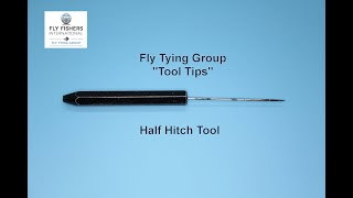FFI Fly Tying Group Tool Tips \