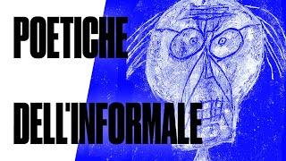 Poetiche dell'informale - #4 Lezione di storia dell'arte di Luca Beatrice