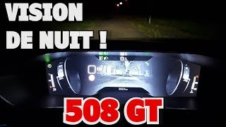 NOUVELLE PEUGEOT 508 GT L&#39OPTION VISION DE NUIT ET TOUT L&#39ECLAIRAGE LED...
