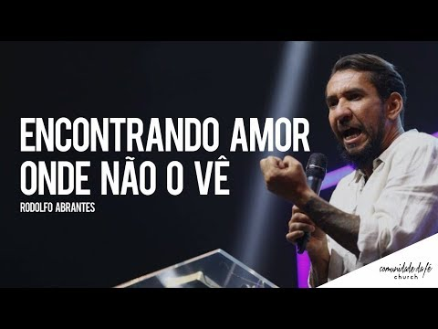 Rodolfo Abrantes // Encontrando amor onde não o vê