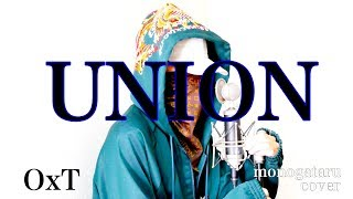 UNION - OxT (cover)