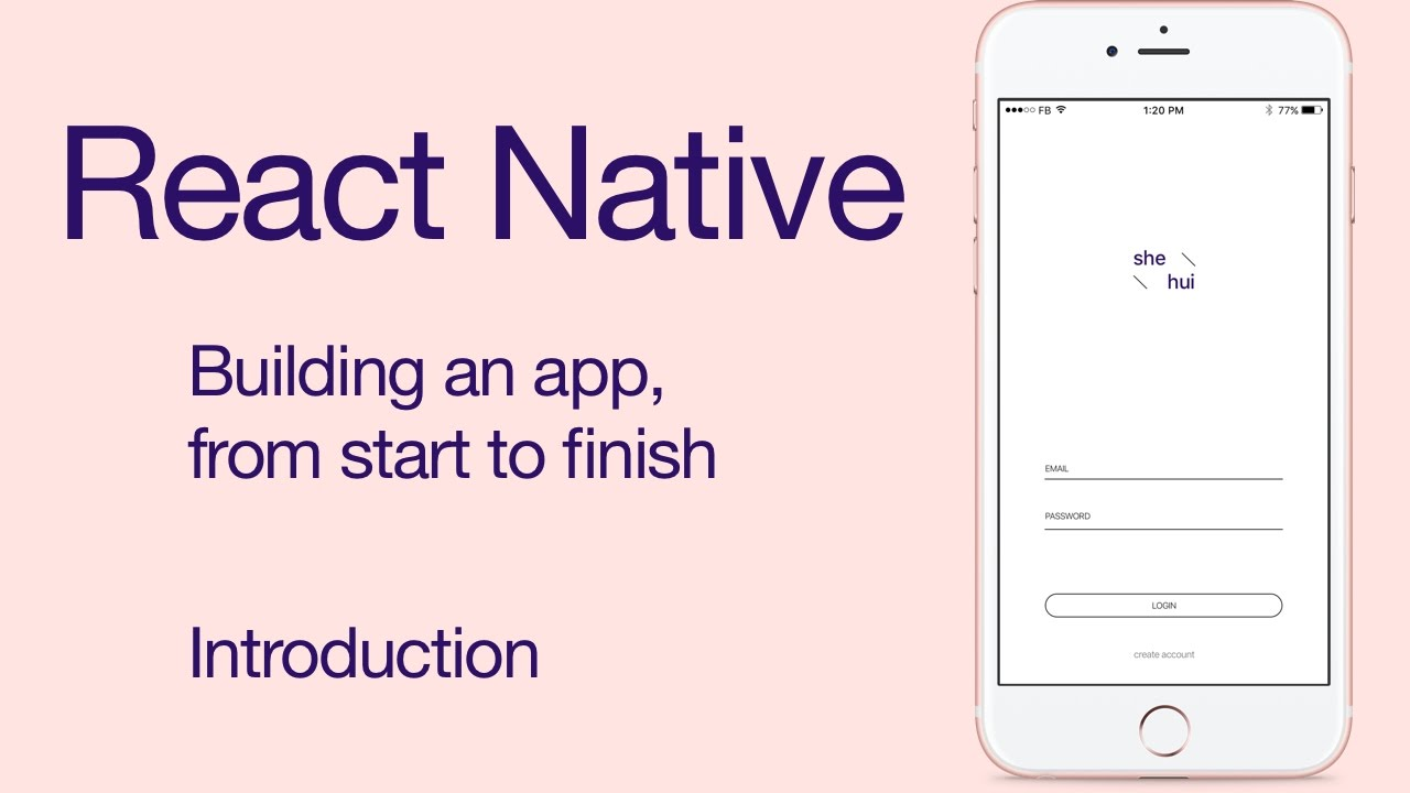 React Native - Build an iPhone App from Scratch
