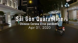 Saigon, entire city lockdown for 15 days (Chinese Wuhan Corona virus pandemic)