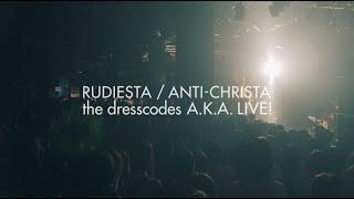 ⑧ ルーディエスタ/アンチクライスタ the dresscodes A.K.A. LIVE!