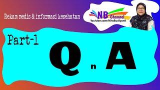 Q & A Time   Rekam Medis Dan Informasi Kesehatan