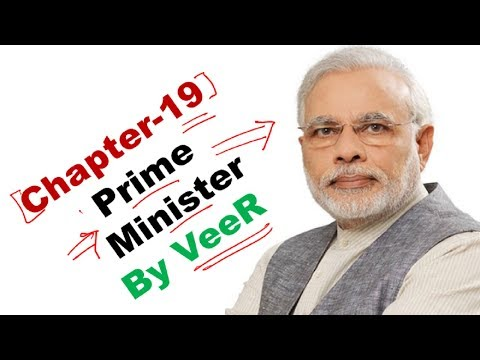 Everything about Prime Minister of India- (Laxmikanth, Chapter-19- Indian Polity) By VeeR