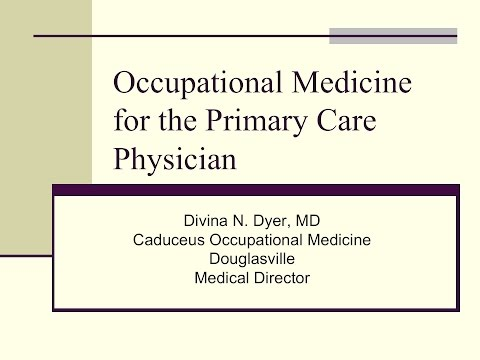 Occupational Medicine for the Primary Care Physician