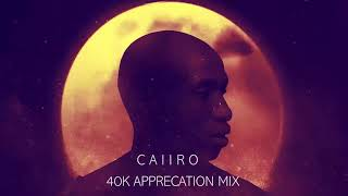 Caiiro 40k appreciation mix -