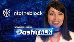 Dash Talk - Amanda Interviews Alfredo Terrero, COO & Co-Founder of IntoTheBlock
