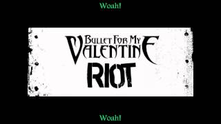 Bullet for my Valentine - Riot (Legendado/Lyrics)