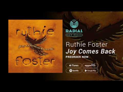 Ruthie Foster - Joy Comes Back (Album Trailer)