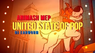 Animash MEP | United State of Pop 2014 | DJ Earworm