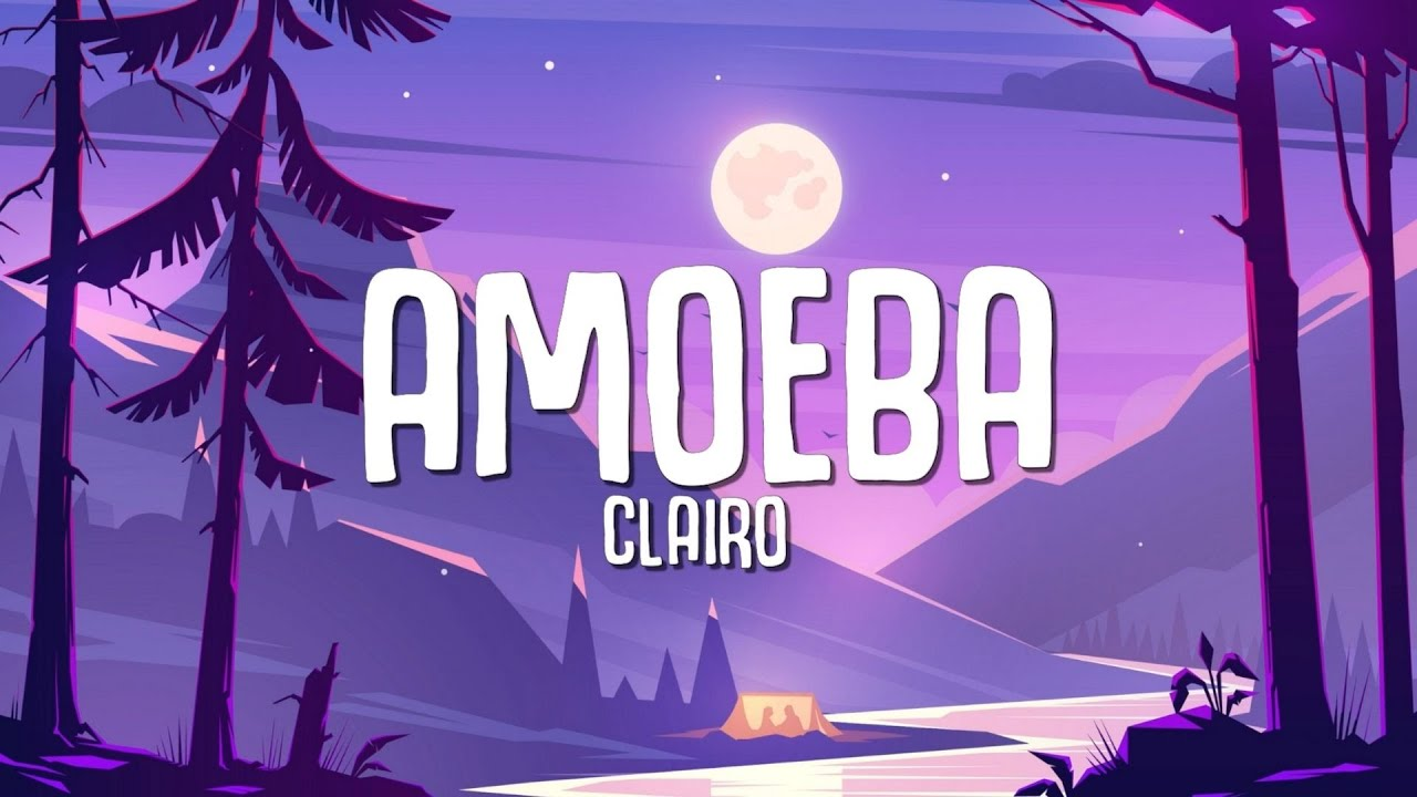 Clairo - Amoeba (Lyrics)