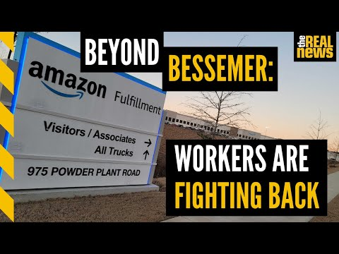 Bigger than Bessemer: Workers EVERYWHERE must stand up & fight back