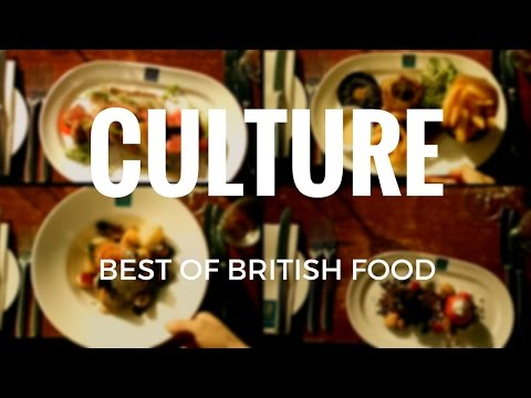 Culture - Best of British  Food