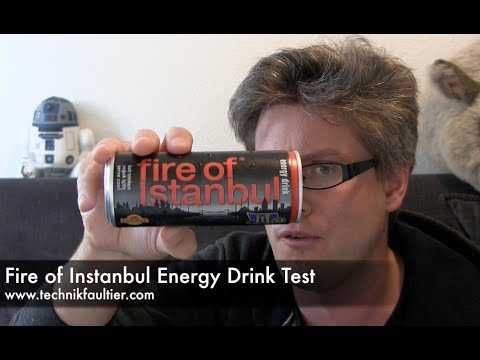 Fire of Istanbul Energy Drink Test