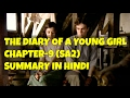The Diary Of A Young Girl  Chapter-9 SA2  Summary
