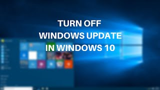 How to Turn Off Windows Automatic Update in Windows 10