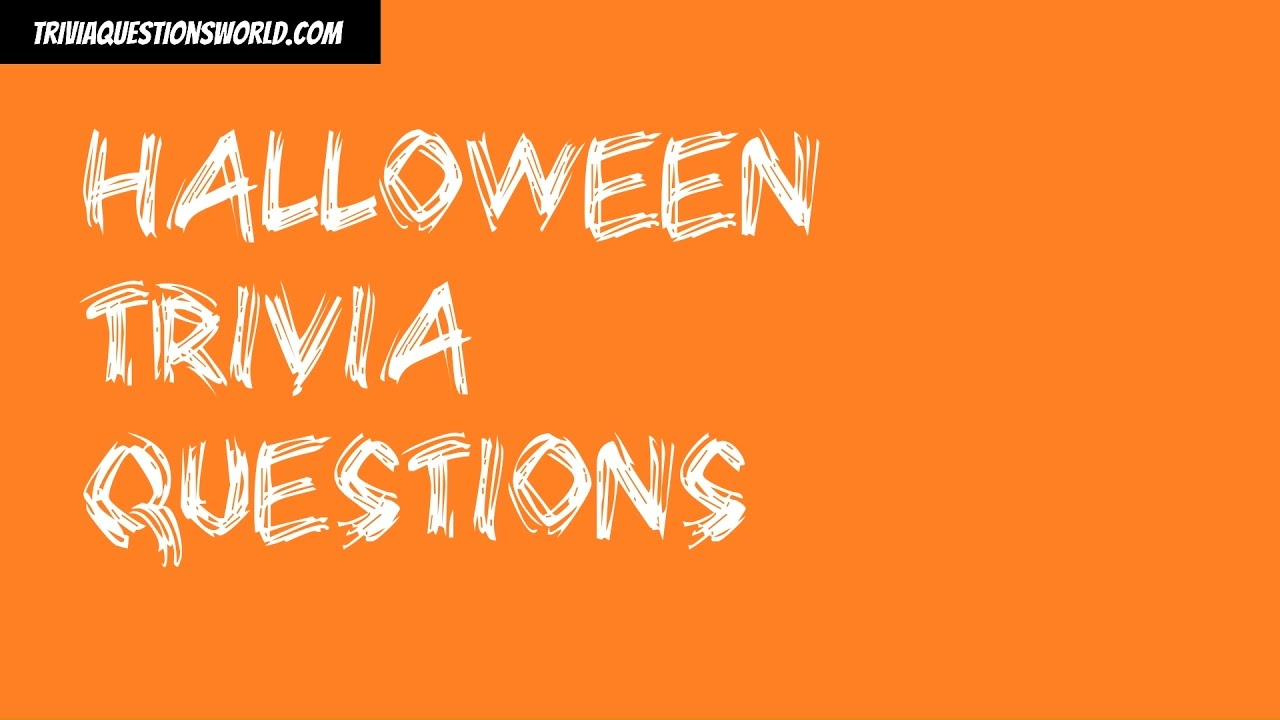 halloween trivia questions - Halloween Trivia With Answers