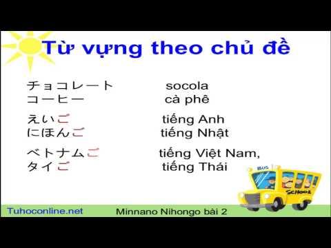 Hướng dẫn tự học tiếng Nhật căn bản Minna no Nihongo Bài 2