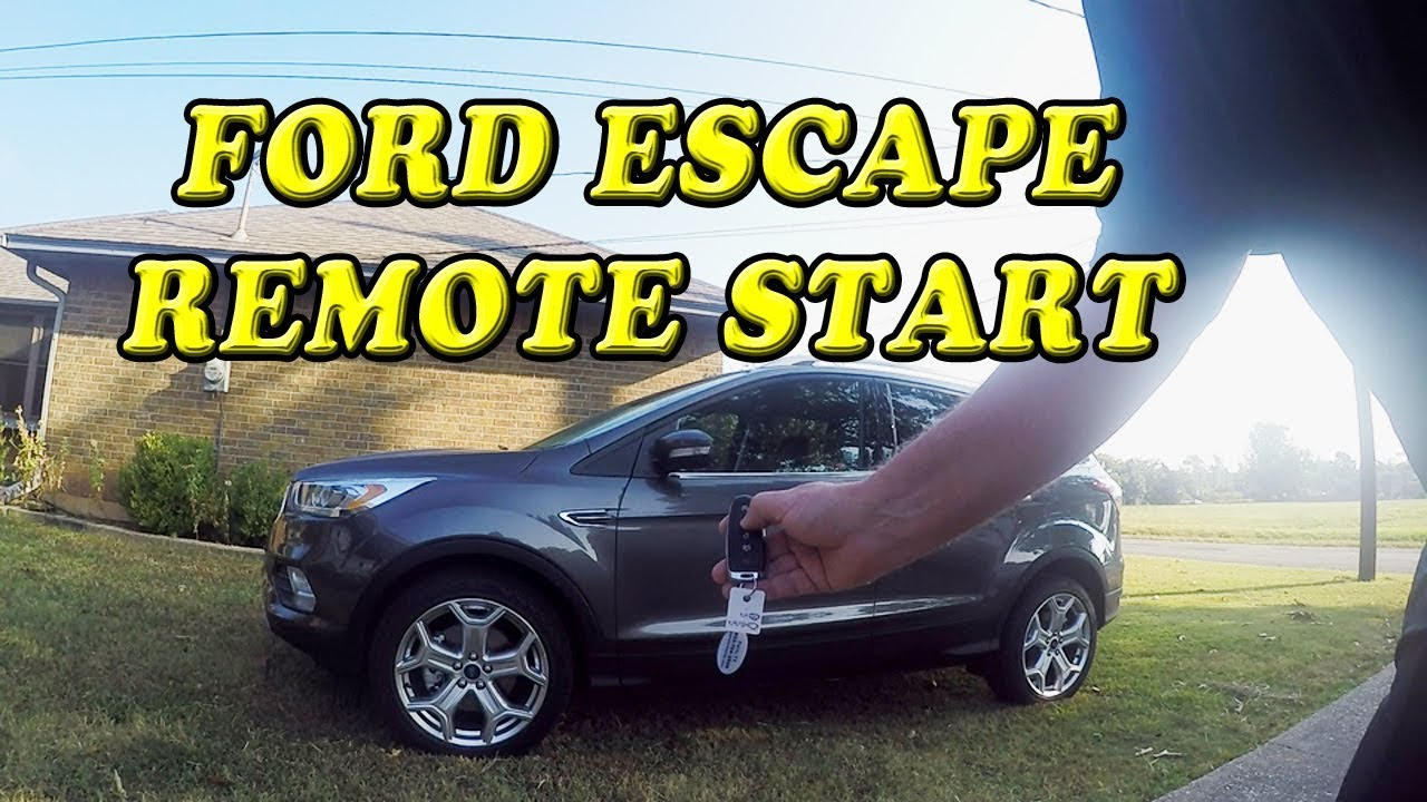 Ford Escape Remote Start With Key Fob
