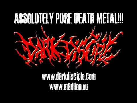 Dark Disciple - Kill Everything-Worship Nothing (death metal)