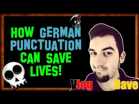 Learn German - Punctuation Lesson | The Comma: How Proper German Saves Lives! | VlogDave