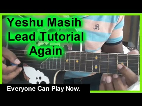 Yeshu Masih Lead Tutorial..
