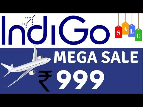 INDIGO FLIGHT SALE RS. 999 | INDIGO DOMESTIC FLIGHT OFFERS | INDIGO SALE | INDIGO AIRLINE