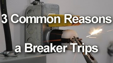 Circuit Breaker Keeps Tripping - 3 Common Reasons