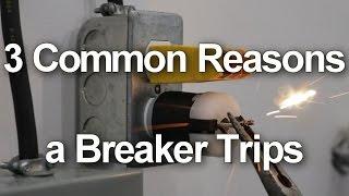 Circuit Breaker Keeps Tripping - 3 Common Reasons