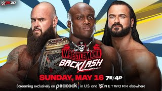 WWE WrestleMania Backlash 2021 Bobby Lashley vs Drew McIntyre vs Braun Strowman WWE Title Match