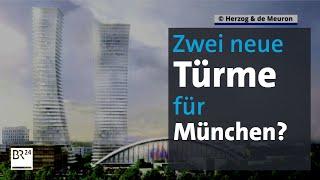 Bekommt München eine neue Skyline? | Abendschau | BR24