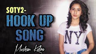 Hook Up Song Le le le lele number mera Baad mein message mujhko kar dena Song Alia Bhatt Song