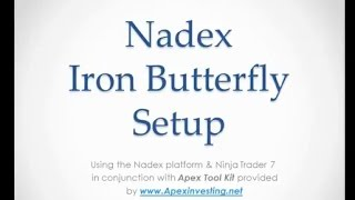 Nadex Iron Butterfly Strategy with stops