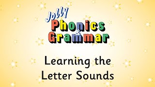 Learning the Letter Sounds in Jolly Phonics