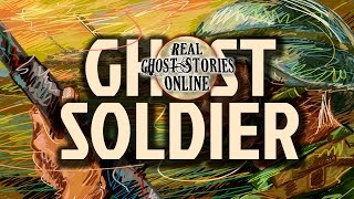 Ghost Soldier | Ghosts, Paranormal, Supernatural & The Unexplained