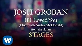 Josh Groban - If I Loved You [AUDIO]