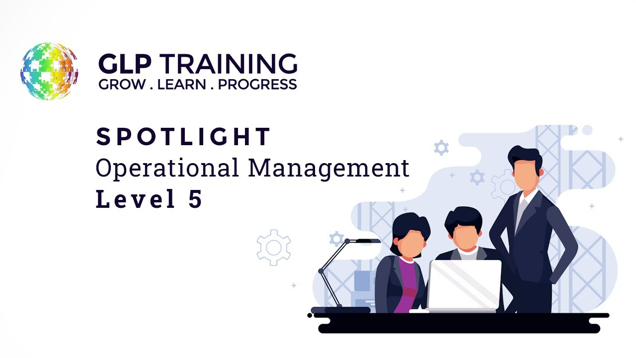 Spotlight on.... Operations/Departmental Manager Level 5