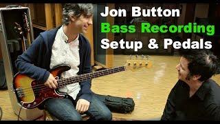 Bass Recording Setup & Pedals with Jon Button - Warren Huart: Produce Like A Pro