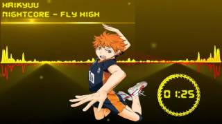 Nightcore - HAIKYUU[Fly High]