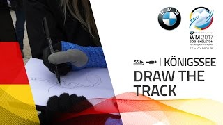 Draw the track | BMW IBSF World Championships 2017