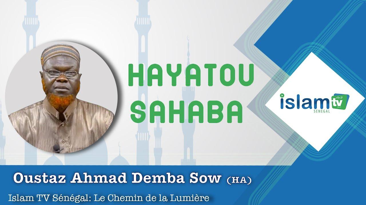 La vie des  Compagnons du Prophète PSL (Abou Bakr suite) Oustaz Ahmad Demba SOW